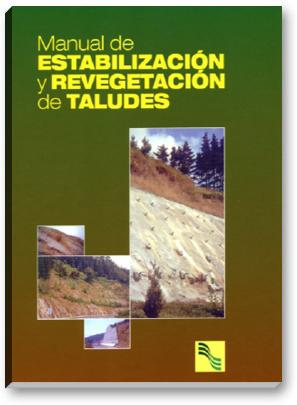 Manual de Estabilización y Revegetación de Taludes
