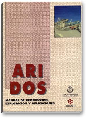 Áridos Manual de Prospección, Explotación y Aplicaciones