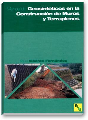 Manual de Geosintéticos en la Construcción de Muros y Terraplenes