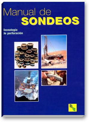 Manual de Sondeos - Tecnología de perforación