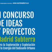 II Concurso de Ideas y Proyectos para la Exploración y Explotación del Subsuelo Urbano