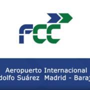 FCC y la construcción de la T4 del Aeropuerto Internacional Adolfo Suarez, Madrid-Barajas