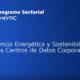 Informe Smart Data Center enerTIC sobre aunar sostenibilidad y disponibilidad de negocio