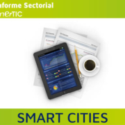 "Séptimo Informe Sectorial: ""Smart Cities"" de enerTIC"