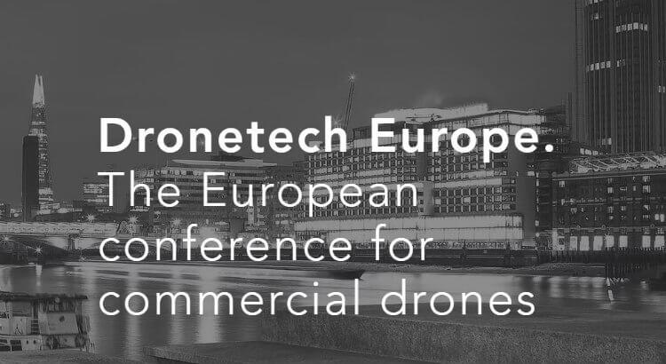 Dronetech Europe: La conferencia europea sobre drones comerciales