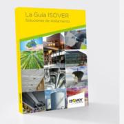 Nueva edición de La Guía Isover, Soluciones de Aislamiento
