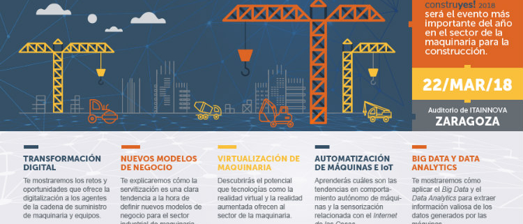 CONSTRUYES! 2018: I Jornada de innovación tecnológica aplicada a maquinaria para la construcción