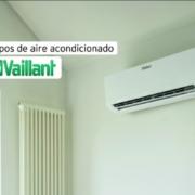 Vaillant presenta sus nuevos equipos de aire acondicionado