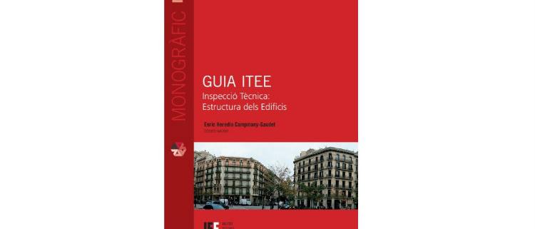 Presentación de la Guía ITEE. Inspección Técnica: Estructura de los edificios