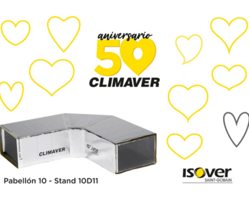 Isover celebra el 50º Aniversario de CLIMAVER en C&R 2019
