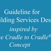 Arup lanza una guía para aplicar los principios Cradle to Cradle en el diseño de instalaciones