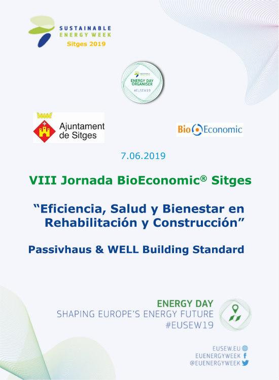VIII Jornada BioEconomic Sitges 2019 Eficiencia, Salud y Bienestar en Rehabilitación y Construcción