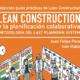 El Consejo General de la Arquitectura Técnica publica una guía sobre Last Planner