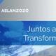 """Webinar ASLAN2020 """"Juntos, aceleramos la Transformación Digital"""""""
