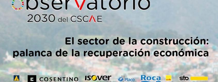 El sector de la construcción: palanca de la recuperación económica