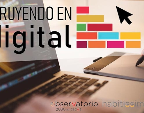 """Arranca la plataforma """"Construyendo en digital"""" para acelerar la digitalización del sector de la edificación"""