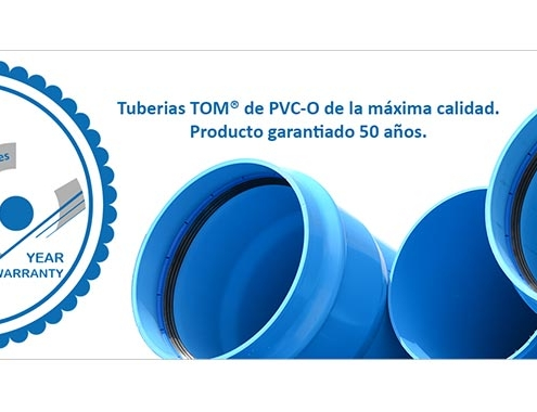 TOM®, tuberías de PVC-O con 50 años de garantía