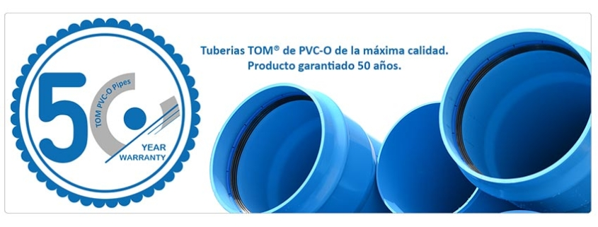 TOM®, tuberías de PVC-O con 50 años de garantía
