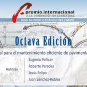 VIII Premio Internacional a la Innovación en Carreteras Juan Antonio Fernández del Campo