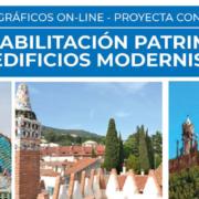 Monográfico Online: La rehabilitación patrimonial de edificios modernistas