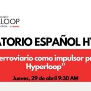 Mafex en seminarios del Observatorio Español para Hyperloop