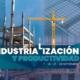 ICH realizará de congreso virtual sobre industrialización y productividad en septiembre